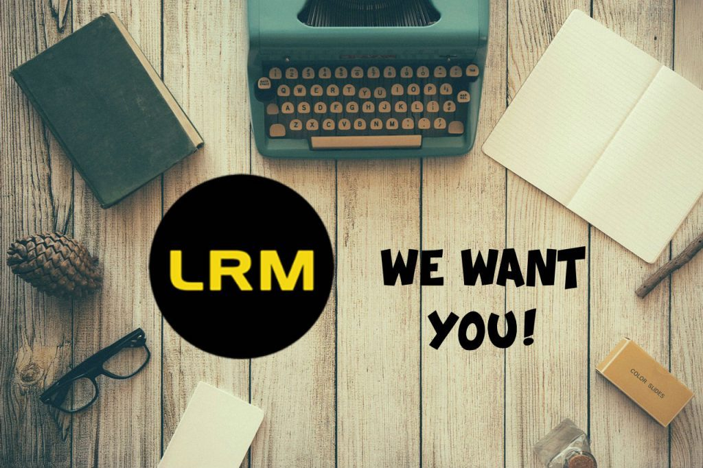 LRM We Want You