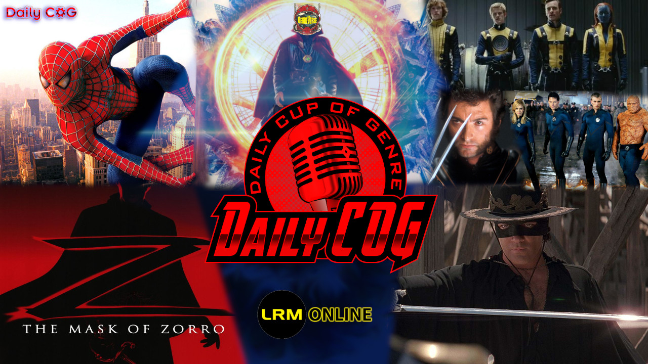 The Marvel Multiverse What Stays And What Goes With Kevin Feige Setting The Rules & Why Antonio Banderas Should Be In A Zorro Reboot Daily COG Daily Cup of genre